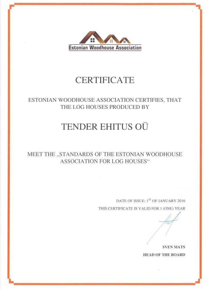 Estonian Woodhouse Assosiation Certificate. margus@kasinveistetythirsitalot.eu +372 511 6172